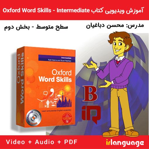 آموزش تصویری کتاب Oxford Word Skills سطح متوسط بخش دوم